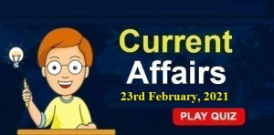 Current-Affairs-23rd-feb-2021-KBC