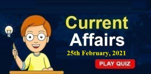 Current-Affairs-25th-feb-2021-KBC