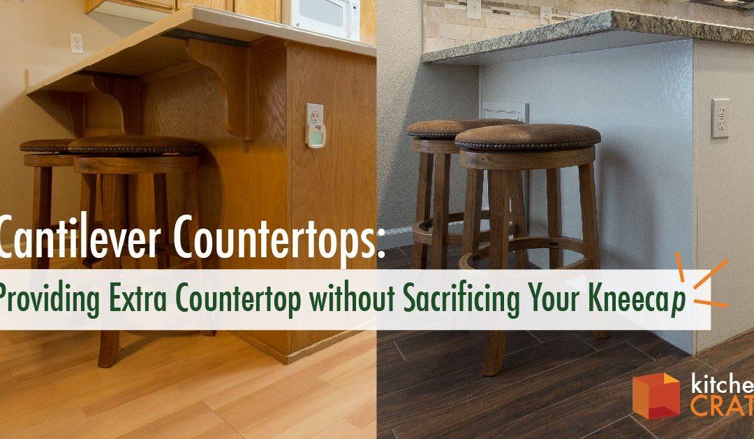 Cantilever Countertops: Providing Extra Countertop Without Sacrificing Your Kneecap