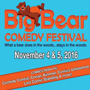First Annual Big Bear Comedy Festival This Weekend