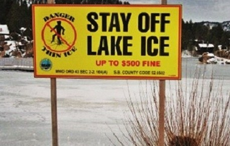 Don't Risk Your Life, Stay Off Lake Ice!