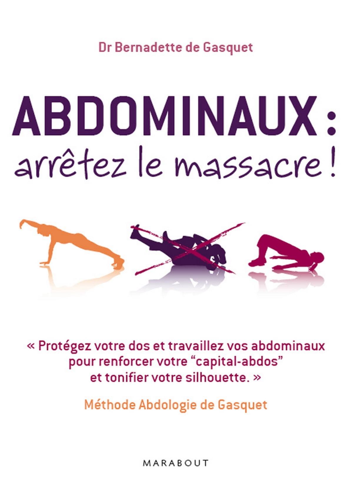 Abdominaux : Arrêtez Le Massacre ! : abdominaux, arrêtez, massacre, Abdominaux, Arrêtez, Massacre, EBook, Bernadette, Gasquet, 9782501068697, Rakuten, United, States