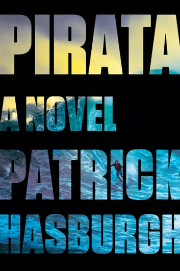Pirata by Patrick Hasburgh Ebook/Pdf Download