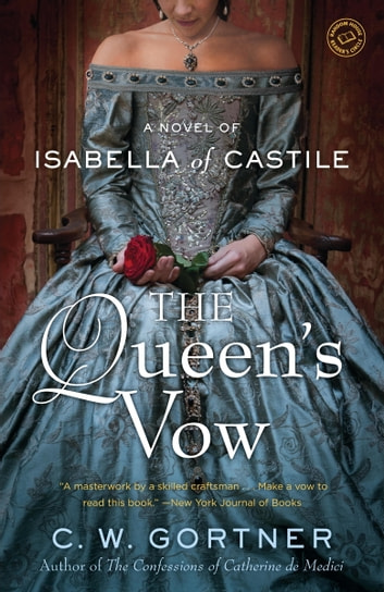 The Queen's Vow by C. W. Gortner Ebook/Pdf Download