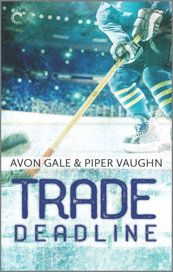 Trade Deadline by Avon Gale, Piper Vaughn Ebook/Pdf Download