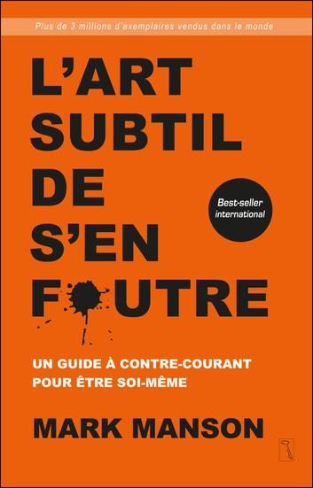 L'art Subtil De S'en Foutre Pdf : l'art, subtil, foutre, L'Art, Subtil, Foutre, EBook, Manson, 9782924061657, Rakuten, Canada
