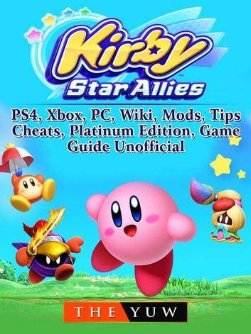 Kirby Fortnite Dance : kirby, fortnite, dance, Kirby, Allies,, Nintendo, Switch,, Gameplay,, Multiplayer,, Tips,, Cheats,, Guide, Unofficial, EBook, 9781387722884, Rakuten, United, States