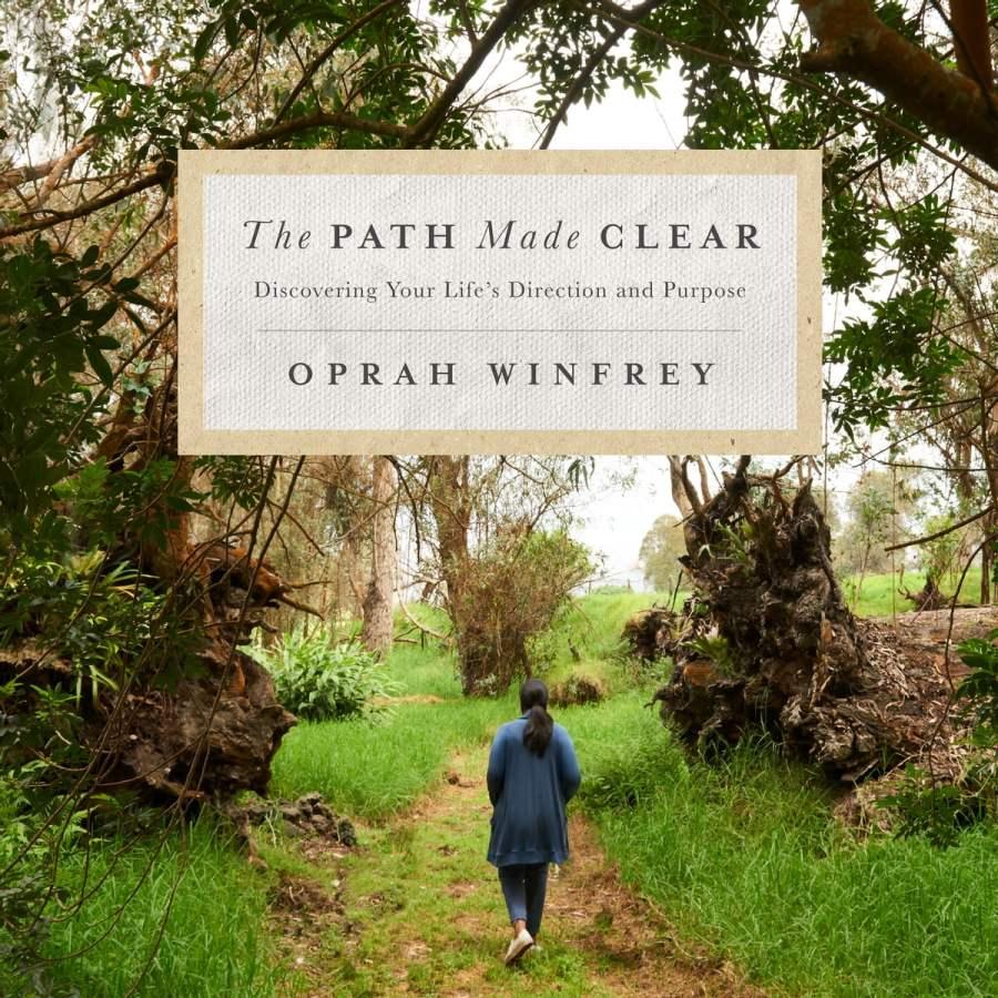 The Path Made Clear Audiobook by Oprah Winfrey - 9781250317025 | Rakuten Kobo