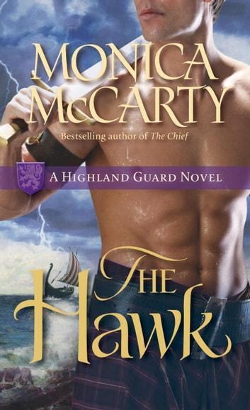 The Hawk EBook By Monica McCarty 9780345518255 Rakuten Kobo