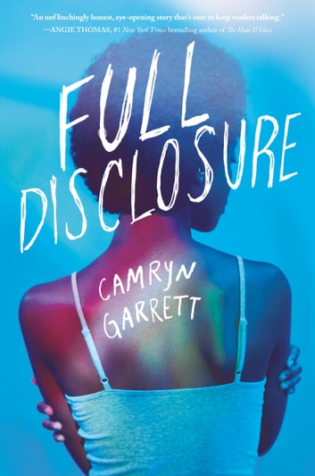 Full Disclosure by Camryn Garrett Ebook/Pdf Download