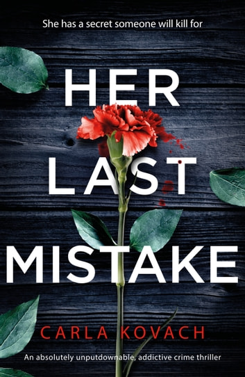 Her Last Mistake by Carla Kovach Ebook/Pdf Download