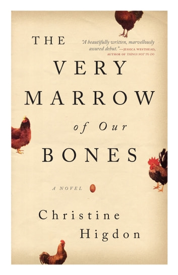 The Very Marrow of Our Bones by Christine Higdon Ebook/Pdf Download