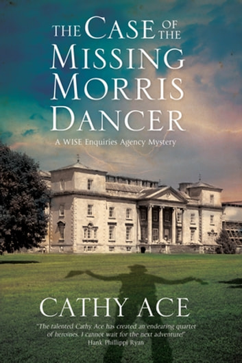 Case of the Missing Morris Dancer, The by Cathy Ace Ebook/Pdf Download