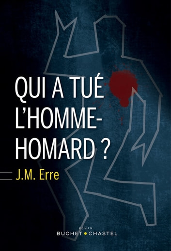 Qui A Tué L'homme Homard : l'homme, homard, L'homme-homard, EBook, 9782283032350, Rakuten, United, States