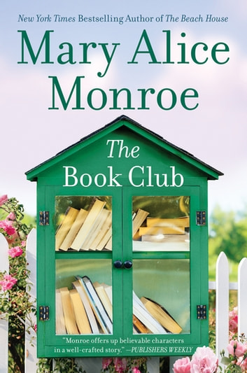 The Book Club by Mary Alice Monroe Ebook/Pdf Download