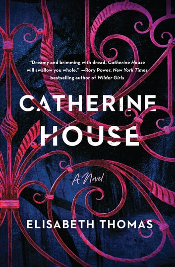 Catherine House by Elisabeth Thomas Ebook/Pdf Download