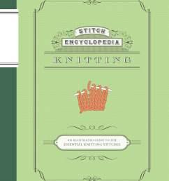 stitch encyclopedia knitting ebook by bunka gakuen 9781452139715 rakuten kobo [ 1200 x 1547 Pixel ]