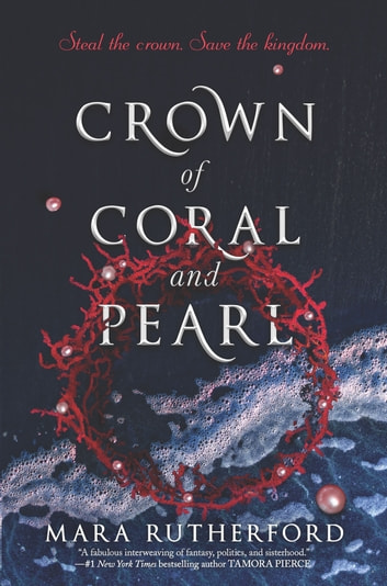 Crown of Coral and Pearl by Mara Rutherford Ebook/Pdf Download