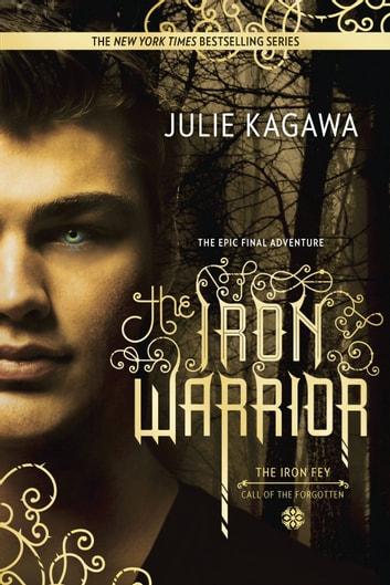 The Iron Warrior by Julie Kagawa Ebook/Pdf Download