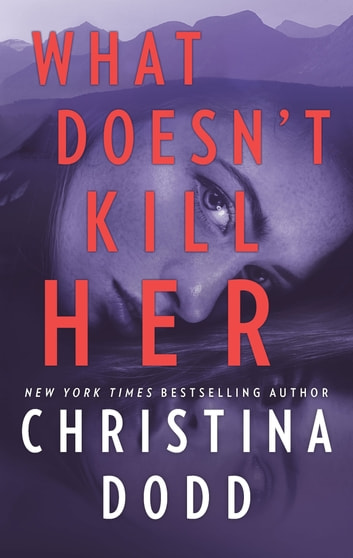 What Doesn't Kill Her by Christina Dodd Ebook/Pdf Download