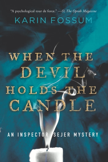 When the Devil Holds the Candle by Karin Fossum Ebook/Pdf Download