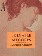 Avoir Le Diable Au Corps : avoir, diable, corps, Diable, Corps, EBook, Raymond, Radiguet, 9782346135622, Rakuten, France
