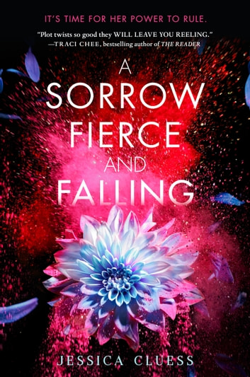 A Sorrow Fierce and Falling (Kingdom on Fire, Book Three) by Jessica Cluess Ebook/Pdf Download