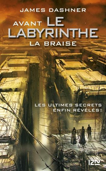 Le Labyrinthe Livre Tome 4 : labyrinthe, livre, Avant, Labyrinthe, Braise, EBook, James, DASHNER, 9782823841749, Rakuten, United, States