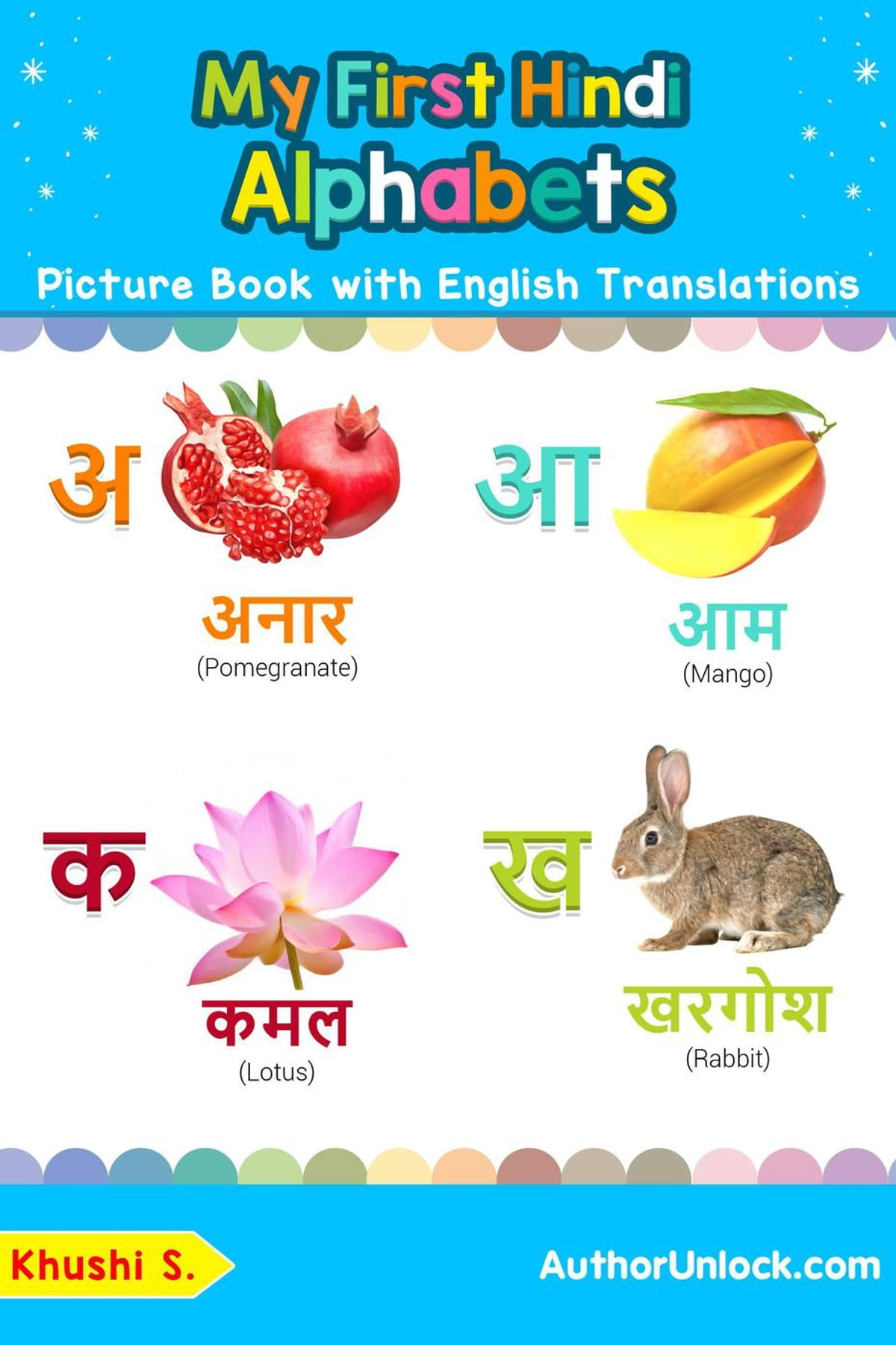 My First Hindi Alphabets Picture Book With English