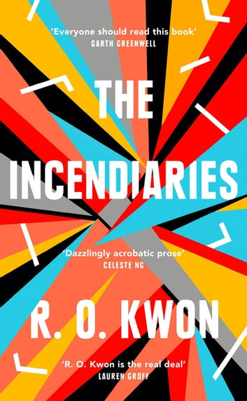 The Incendiaries by R. O. Kwon Ebook/Pdf Download