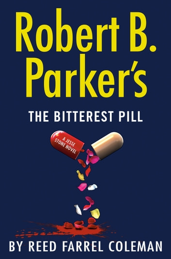 Robert B. Parker's The Bitterest Pill by Reed Farrel Coleman Ebook/Pdf Download