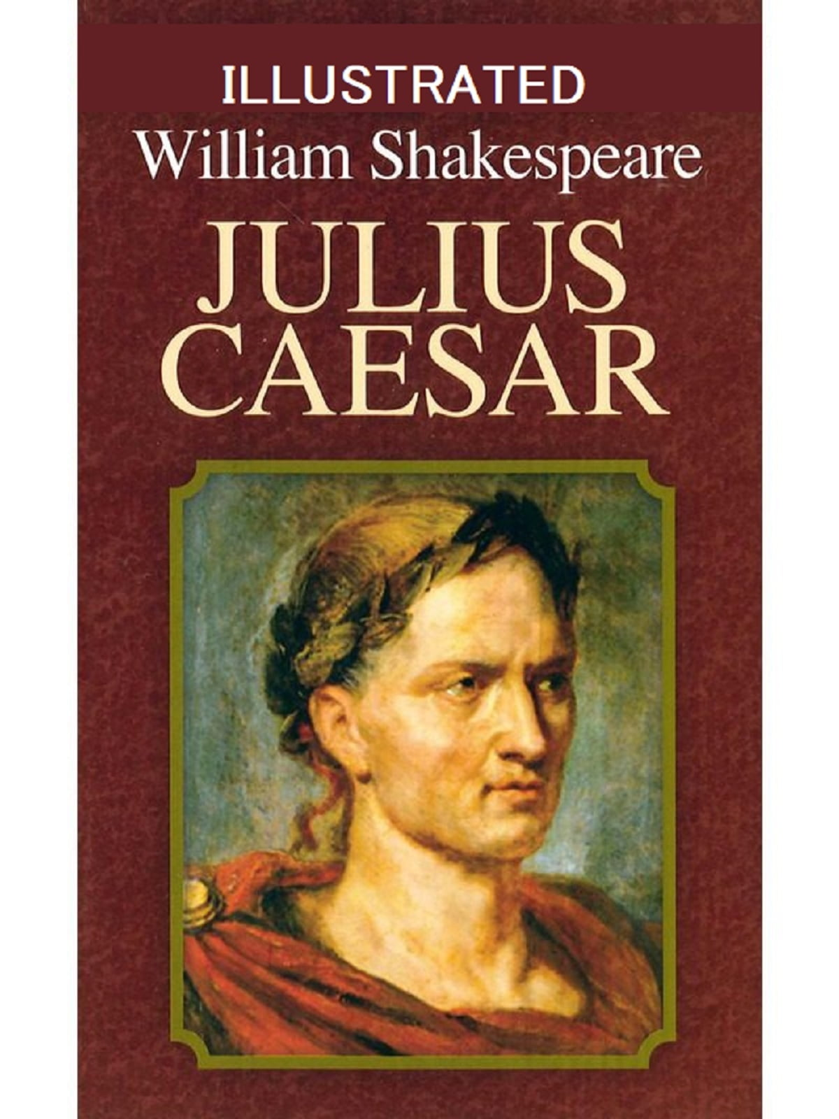 Julius Caesar Illustrated Ebook By William Shakespeare
