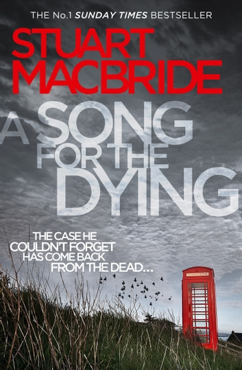 A Song for the Dying by Stuart MacBride Ebook/Pdf Download