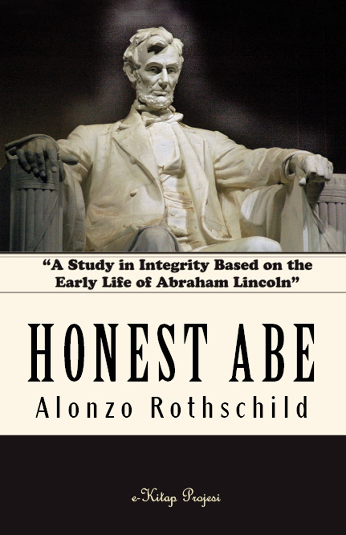 Abraham Lincoln And Honesty