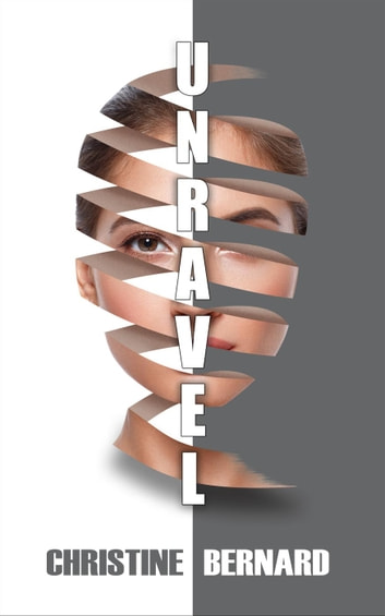 Unravel by Christine Bernard Ebook/Pdf Download