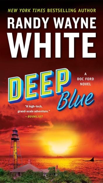 Deep Blue by Randy Wayne White Ebook/Pdf Download