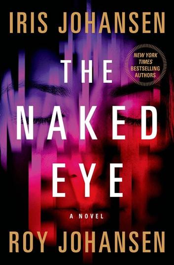 The Naked Eye by Iris Johansen, Roy Johansen Ebook/Pdf Download