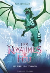 Les Royaumes De Feu Tome 9 : royaumes, Royaumes, (Tome, Serres, Pouvoir, EBook, Sutherland, 9782075093583, Rakuten, Greece