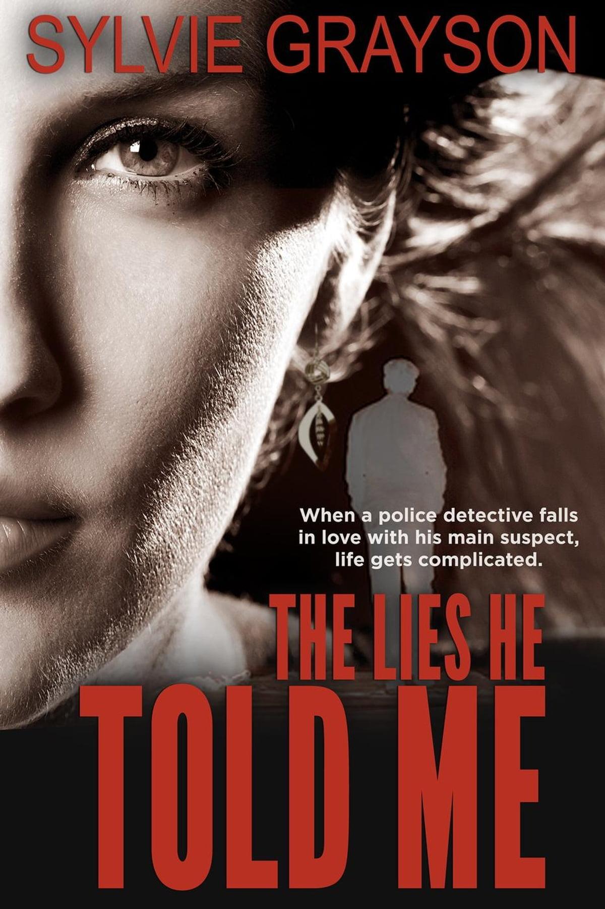 Lies He Told : EBook, Sylvie, Grayson, 9780993828850, Rakuten, United, States