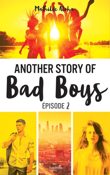 Another Story Of Bad Boy 2 Pdf : another, story, Another, Story, EBook, Mathilde, Aloha, 9782016254431, Rakuten, United, States