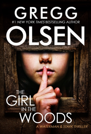The Girl in the Woods by Gregg Olsen Ebook/Pdf Download