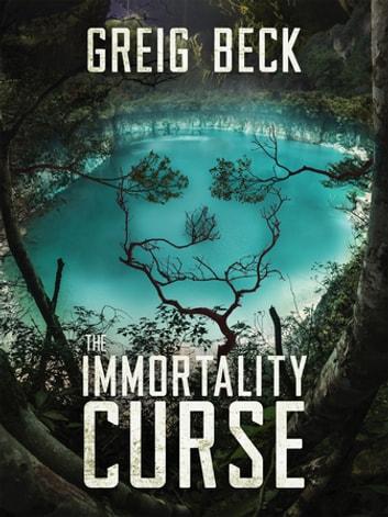 The Immortality Curse: A Matt Kearns Novel 3 by Greig Beck Ebook/Pdf Download
