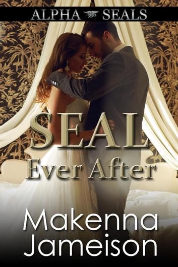 SEAL Ever After by Makenna Jameison Ebook/Pdf Download