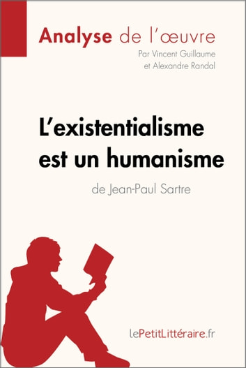 Sartre L Existentialisme Est Un Humanisme : sartre, existentialisme, humanisme, L'existentialisme, Humanisme, Jean-Paul, Sartre, (Analyse, L'oeuvre), EBook, Vincent, Guillaume, 9782806220394, Rakuten, Canada