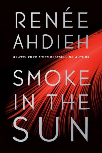 Smoke in the Sun by Rene Ahdieh Ebook/Pdf Download