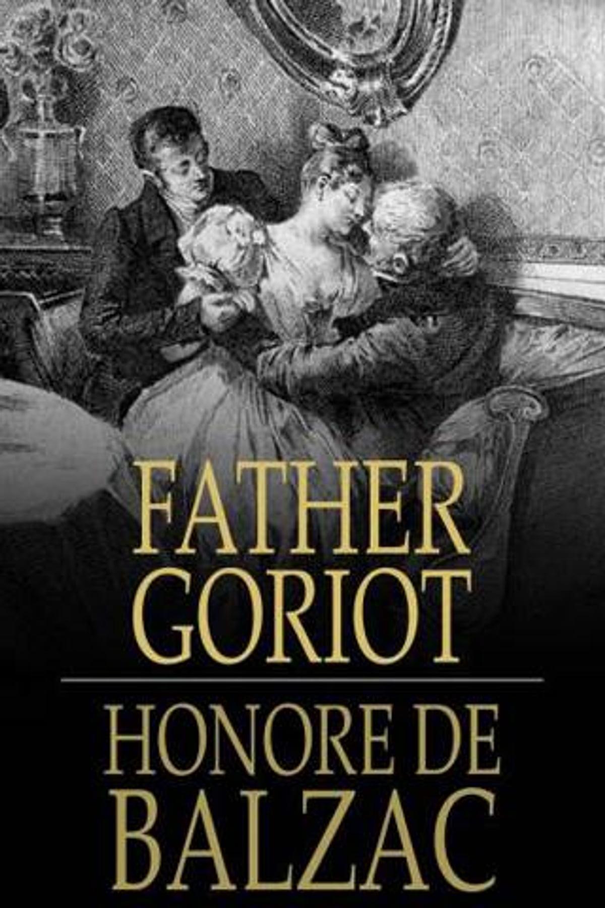 Honoré De Balzac Le Père Goriot : honoré, balzac, père, goriot, Père, Goriot,, Father, Goriot, EBook, Honoré, Balzac, Rakuten