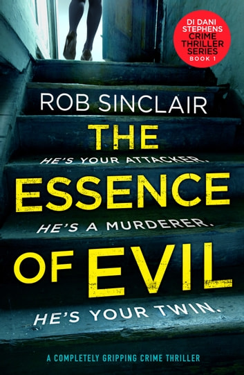 The Essence of Evil by Rob Sinclair Ebook/Pdf Download