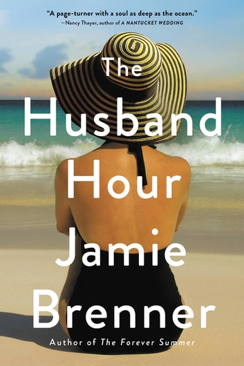 The Husband Hour by Jamie Brenner Ebook/Pdf Download