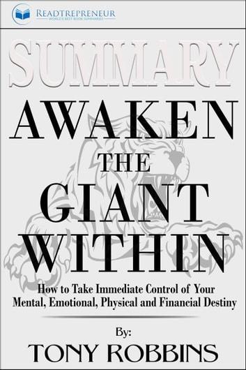 Summary of Awaken the Giant Within: How to Take Immediate