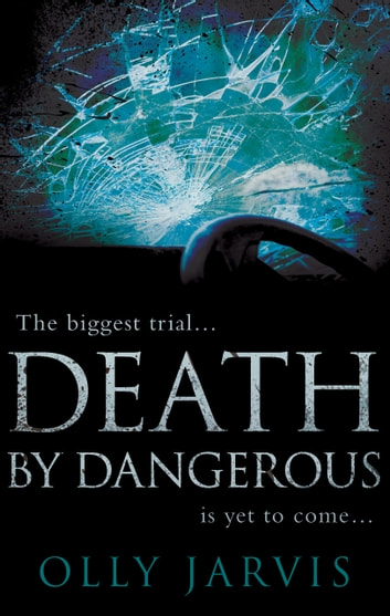 Death by Dangerous by Olly Jarvis Ebook/Pdf Download